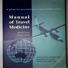 A3 A Guide for Practitioners at pre-travel clinics Manual of Travel Medicine