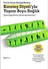 Karatay Diyeti'yle Yasam Boyu Saglik von Canan Efendigil Karatay (2012, Taschenbuch)