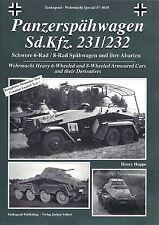 Tankograd 4010: Panzerspahwagen Sd.Kfz. 231 / 232 6 & 8-Wheeled Armoured Cars