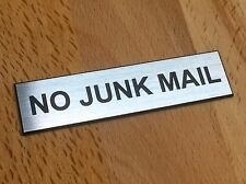 NO JUNK MAIL - SILVER SIGN - LABEL - PLAQUE with Adhesive 80mm x 20mm LETTERBOX