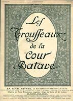 Publicité ancienne les trousseaux de la cour Batave 1908 issue de magazine