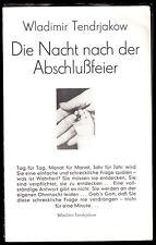 Theaterprogramm, Deutsches Theater Berlin, Tendrjakow, Die Nacht nach ..., 1977