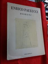 LIBRO - ENRICO PAULUCCI , Disegni, Poesie di E. Montale, L. De Libero, U. Saba
