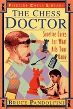 The Chess Doctor: Surefire Cures for What Ails Your Game-ExLibrary