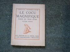 Fernand CROMMELYNCK: le cocu magnifique. La Sirène