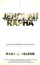 Neue christliche Gebet Buch! Jehova-Rapha: der Gott heilt-Mary J. Nelson