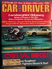 Car and Driver AUGUST 1977- KAWASAKI KZ1000 vs.Pontiac TRANS AM! more !