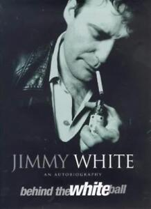 Behind the White Ball: My Autobiography-Jimmy White,Rosemary Kingsland