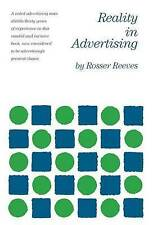 NEW Reality in Advertising by Rosser Reeves
