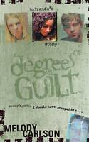 Degrees of Guilt: Miranda's Story-ExLibrary