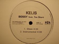 "KELIS - BOSSY (12"")  2005!!!  RARE!!!  TOO $HORT + SHONDRAE!!!"