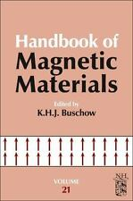 Handbook of Magnetic Materials: Handbook of Magnetic Materials 21 (2013,...
