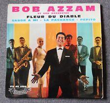 Bob azzam, fleur du diable,  EP - 45 tours