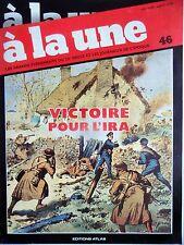 A la Une n°46- 1979 - Victoire pour l'Ira Guerre d'indépendance Irlandaise
