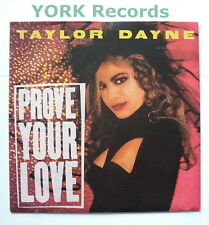 """TAYLOR DAYNE - Prove Your Love - Excellent Condition 7"""" Single Arista 109830"""