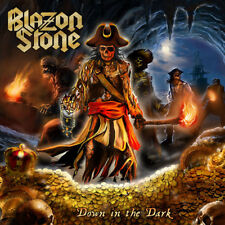 BLAZON STONE - Down in the Dark (NEW*4th ALBUM*RUNNING WILD*PRIEST*ROCKA ROLLAS)