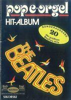 Pop e-Orgel Hit-Album ~ Sonderausgabe 20 der größten Beatles-Hits