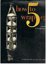 Hideyuki Oka - HOW TO WRAP 5 EGGS (Traditional Japanese Packaging) -  1st Eng HB