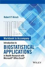 INTRODUCTION TO BIOSTATISTICAL APPLICATIONS IN HEALTH RESEARCH WITH MICROSOFT OF