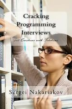 Cracking Programming Interviews : 500 Questions with Solutions (2014, Paperback)