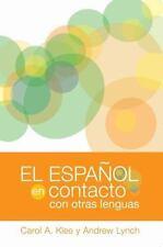 Georgetown Studies in Spanish Linguistics: El Español en Contacto Con Otras...
