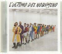 L'ULTIMO DEI NOBRAINO Nobraino CD Audio