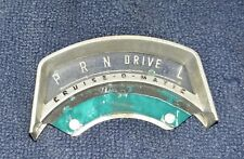 1965 1966 FORD GALAXIE CRUISE-O-MATIC SHIFT INDICATOR GEAR SELECTOR