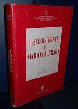 Il secolo breve - Mario Palermo/Abdon Alinovi - Arti grafiche Boccia - 2001