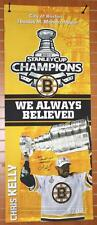 Chris Kelly Boston Bruins Signed Autographed Stanley Cup Champion Street Banner