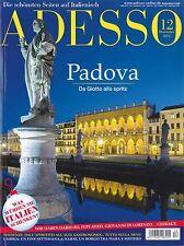 ADESSO, Heft Dezember 12/2012: Padova - Italienisch-Magazin +++ wie neu +++
