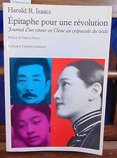 Isaacs Épitaphe pour une révolution : Journal d'un retour en Chine au cr...