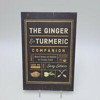 Ginger & Turmeric Companion Natural Recipes & Remedies Health Suzy Scherr PB