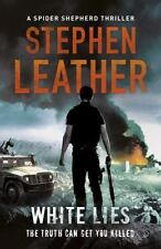 White Lies: The 11th Spider Shepherd Thriller by Leather, Stephen