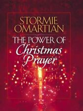 The Power of Christmas Prayer by Stormie Omartian
