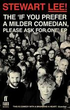Stewart Lee! The 'If You Prefer a Milder Comedian Please Ask For One' EP by Stew