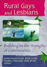 Rural Gays and Lesbians: Building on the Strengths of Communities-ExLibrary