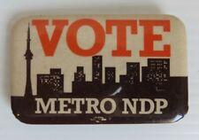 VINTAGE VOTE METRO NDP TORONTO POLITICAL PIN PINBACK BUTTON           (INV23250)