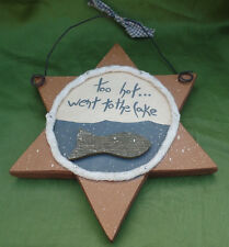Too Hot Went To The Lake Hanging Star Sign North Wood Cabin Decor 7 X 11 In