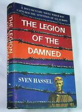 Sven Hassel LEGION OF THE DAMNED 1957 1st Printing Nazi WWII HCDJ Military WW2