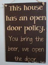 Beer Open Door Policy Bar Pub Man Cave Rustic Wooden Country Timber House Sign