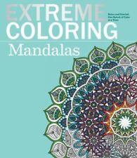 NEW - Extreme Coloring Mandalas: Relax and Unwind, One Splash of Color at a Time