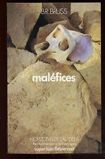B.R BRUSS: MALEFICES. FLEUVE NOIR. 1975.