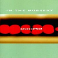 In The Nursery - Cause+Effect  CD  13 Tracks Alternative Rock  New