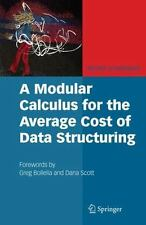 A Modular Calculus for the Average Cost of Data Structuring by Michel...