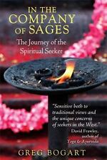 In the Company of Sages: The Journey of the Spiritual Seeker-ExLibrary