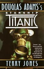 Starship Titanic by Douglas Adams and Terry Jones (1998, Paperback)