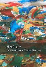 Ani-La: The Nuns from Redna Menling, , Van de Belt, J., Very Good, 2010-08-24,