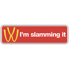 I'm slamming it bumper sticker 180mm wide vw rat look