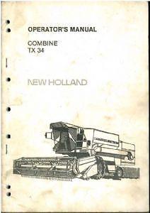 New Holland TX34 Combine Operators Manual