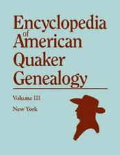 Encyclopedia of American Quaker Genealogy, Paperback by Hinshaw, William Wade...